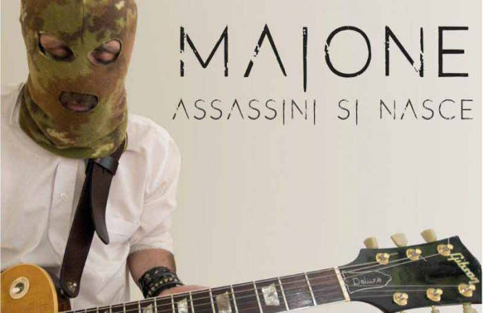 "Musica: ""Assassini si nasce"" di Maione"