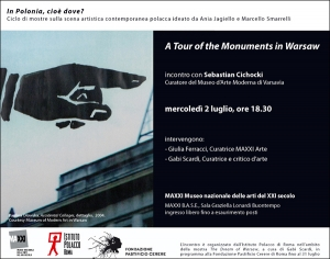 MAXXI. A Tour of the Monuments in Warsaw, mercoledì 2 luglio
